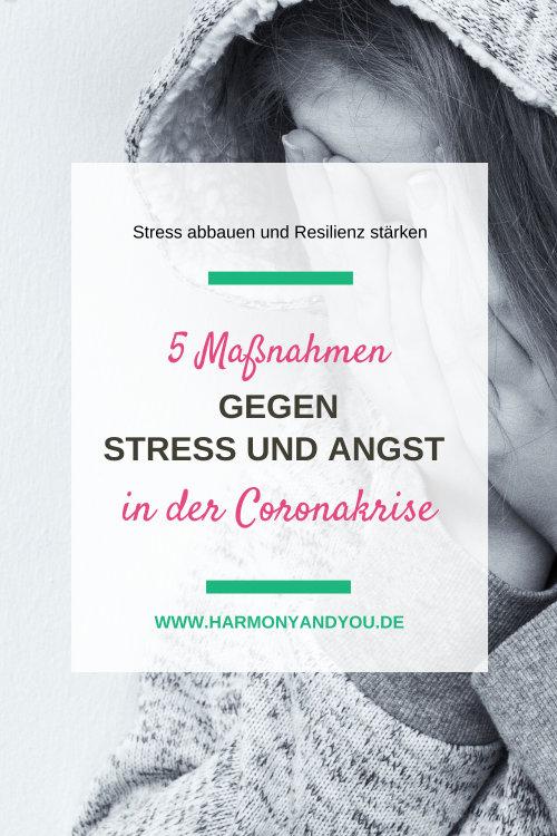 5 Maßnahmen gegen Angst und Stress in der Coronakrise