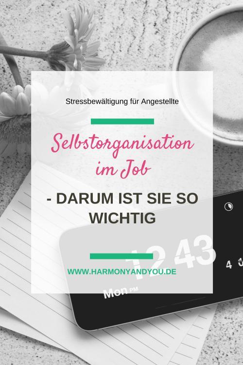 Selbstorganisation im Job – darum ist diese Fähigkeit so wichtig!